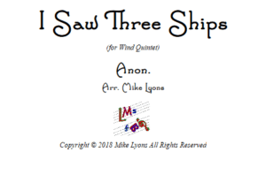 I Saw Three Ships – Wind Quintet