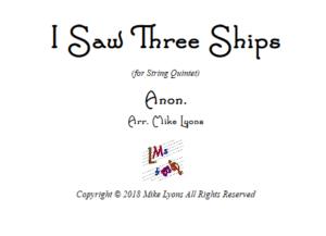 I Saw Three Ships – String Quintet