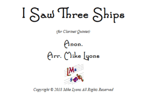 I Saw Three Ships – Clarinet Quintet