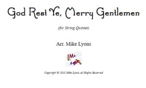 God Rest Ye, Merry Gentlemen – String Quintet