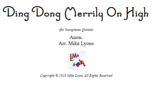 Ding Dong Merrily on High – Saxophone Quintet