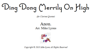 Ding Dong Merrily on High – Clarinet Quintet