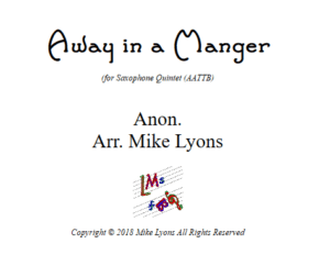 Away In a Manger – Saxophone Quintet