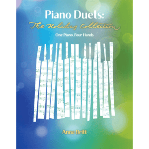 Piano Duets: The Holiday Collection