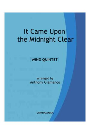IT CAME UPON THE MIDNIGHT CLEAR – wind quintet