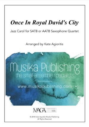 Once in Royal David's City – Jazz Carol for Saxophone Quartet