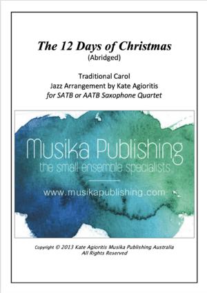 The 12 Days of Christmas – Jazz Arrangement for Saxophone Quartet
