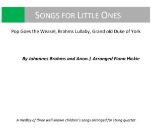 Songs for Little Ones – for String Quartet