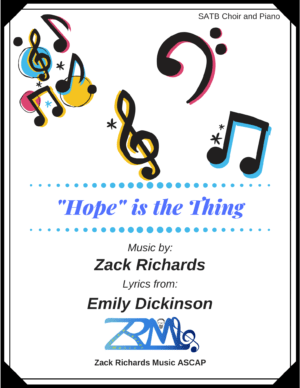 """""""Hope"""" is the Thing for SATB Choir and Piano"""
