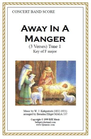 Away In A Manger (Tune 1) – Concert Band