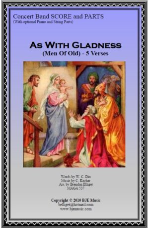As With Gladness (Men of Old) – Concert Band/Orchestra