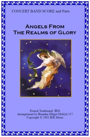 Angels from the Realms of Glory – Concert Band