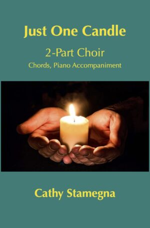 Just One Candle (Chords, Piano Accompaniment) for 2-Part Choir or SA Duet