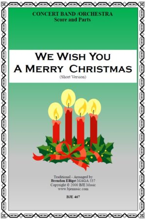 We Wish You A Merry Christmas (Short Version) – Concert Band/Orchestra
