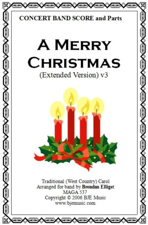 A Merry Christmas (Extended Version) – Concert Band/Orchestra*