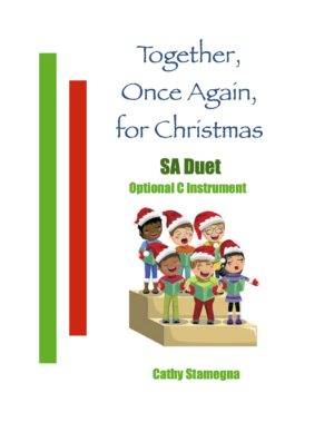 Together, Once Again, for Christmas (Optional C Instrument, Piano Accompaniment) for SA, ST, TB Duet, Vocal Solo