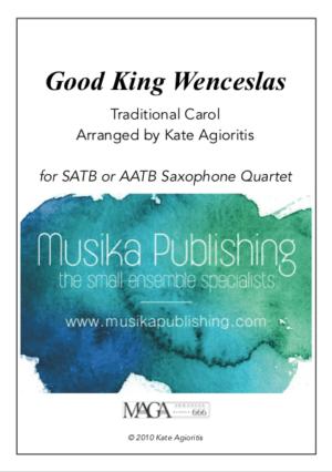 Good King Wenceslas – for Saxophone Quartet
