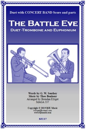 The Battle Eve – Duet for Trombone and Euphonium and Concert Band