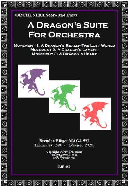 465 FC A Dragons Suite for Orchestra All 3 movements 2020 BJE Music
