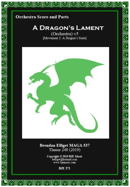 371 FC A Dragons Lament Orchestra NEW COVER Score and Parts BJE Music