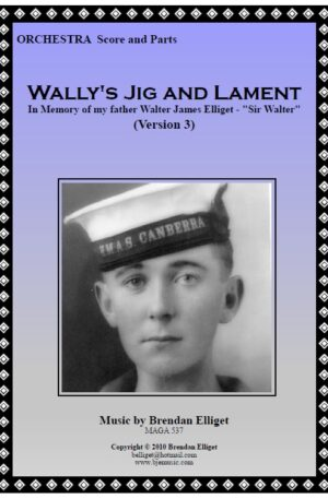 Wally's Jig and Lament – Orchestra