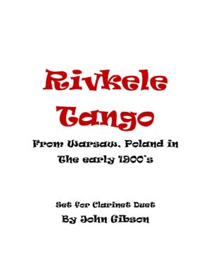 Rivkele (Rebeka) Tango set for Clarinet Duet