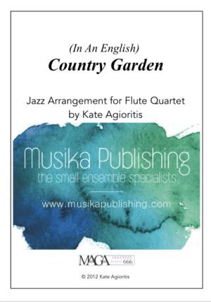 Country Garden – Jazz Arrangement for Flute Quartet