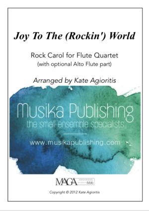 Joy to the (Rockin') World – Rock Carol for Flute Quartet