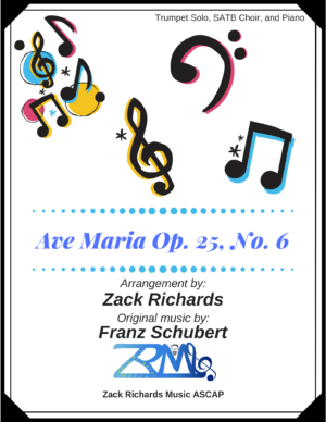 Ave Maria (Schubert) for Trumpet Solo, SATB Choir, and Piano