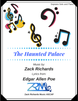 The Haunted Palace for Soprano Solo and Piano Accompaniment