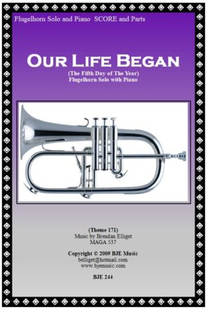 Our Life Began (The Fifth Day of the Year) – Flugelhorn Solo with Piano