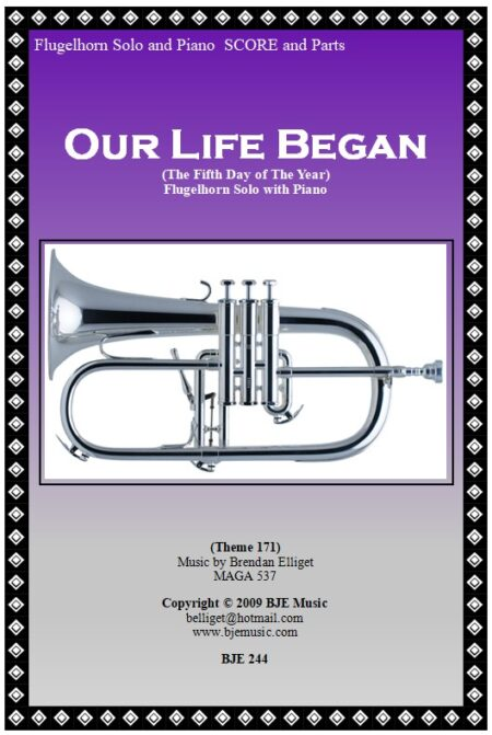 244 FC Our Life Began Flugelhorn Solo and Piano