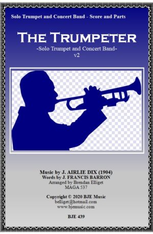 The Trumpeter – Solo Trumpet and Concert Band