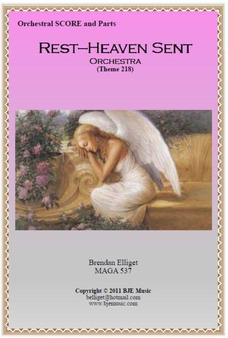 108 Rest Heaven Sent Theme 218 Orchestra Score and Parts