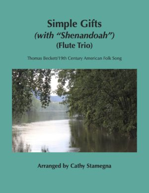 """Simple Gifts (with """"Shenandoah"""") (Flute Trio)"""