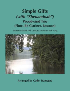 """Simple Gifts (with """"Shenandoah"""") (Woodwind Trios)"""