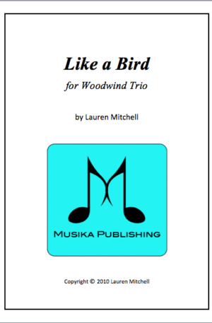 Like a Bird – for Woodwind Trio