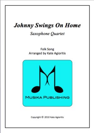 Johnny Swings On Home – Jazz Arrangement for Saxophone Quartet