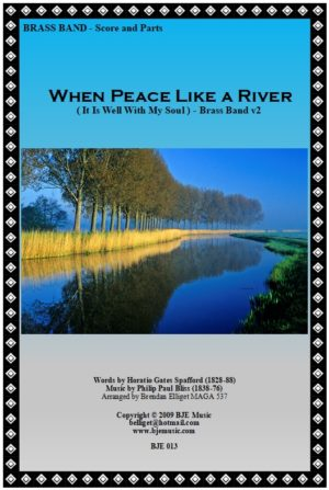 When Peace Like A River (It Is Well With My Soul) – Brass Band