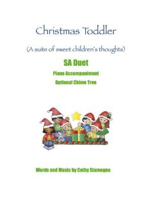 Christmas Toddler (Optional Chime Tree, Piano Accompaniment) for SA, TB, ST, 2-Part Choir