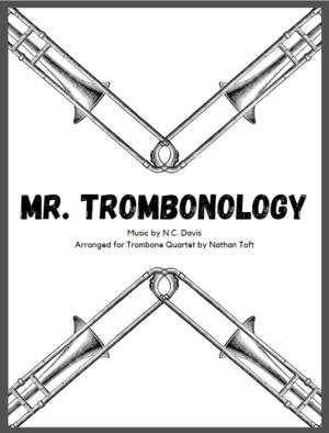 Mr. Trombonology – Trombone Quartet