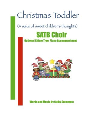Christmas Toddler (Optional Chime Tree, Piano Accompaniment) for SATB, SAB, SSA, TTB