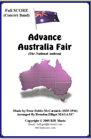 Advance Australia Fair (National Anthem) – Concert Band/ Orchestra
