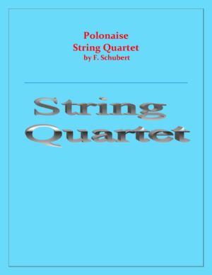 Polonaise – F.Schubert – String Quartet