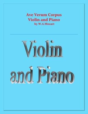 Ave Verum Corpus – Mozart – violin and Piano