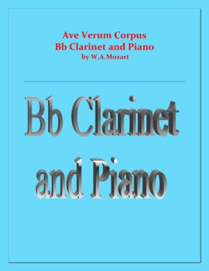 Ave Verum Corpus – B Flat Clarinet and Piano