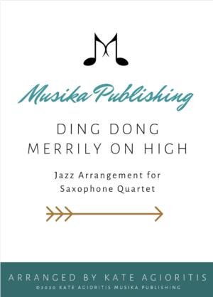 Ding Dong Merrily On High – Jazz Arrangement for Saxophone Quartet