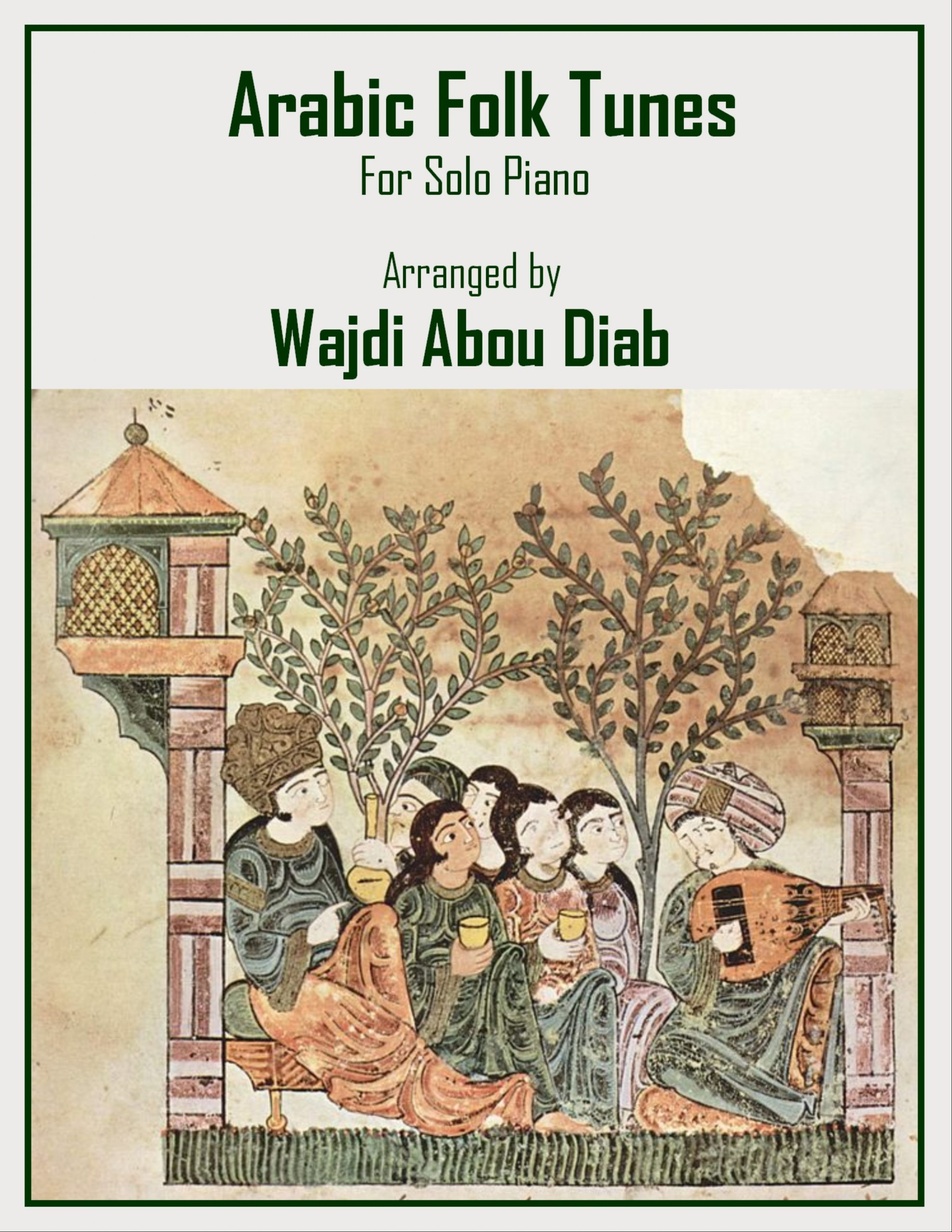 Arabic Folk Tunes for solo piano Wajdi Abou Diab scaled