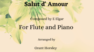 """""""Salut d, Amour""""- E Elgar-Flute and Piano"""