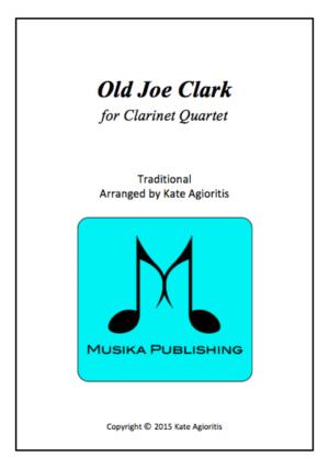 Old Joe Clark – for Clarinet Quartet
